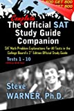 img - for The Complete Official SAT Study Guide Companion: SAT Math Problem Explanations For All Tests in the College Board s 2nd Edition Official Study Guide book / textbook / text book