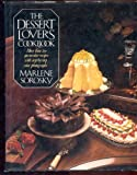 The Dessert Lover's Cookbook, Marlene Sorosky, 0061817813
