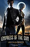 Empress of the Sun, Ian McDonald, 1616148659