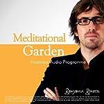 Meditational Garden - Relax with Hypnosis | Benjamin P Bonetti