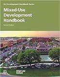 img - for By Dean Schwanke - Mixed-Use Development Handbook: 1st (first) Edition book / textbook / text book
