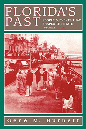 Florida's Past: People and Events That Shaped the State, Vol. - Lakes Beach Best Buy Palm