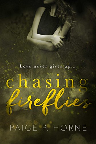 Chasing Fireflies: (A Chasing Novel Book 1) ()