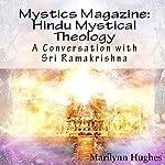 Hindu Mystical Theology: A Conversation with Sri Ramakrishna: Mystics Magazine | Swami Abhedananda,Sri Ramakrishna,Marilynn Hughes