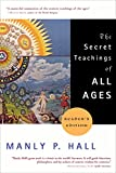 Image of The Secret Teachings of All Ages (Reader's Edition)