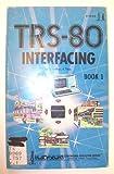TRS-80 Interfacing, Jonathan A. Titus, 0672216337