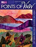 img - for Points of View: Landscape Quilts to Stitch and Embellish by Valerie Hearder (2007-08-01) book / textbook / text book