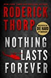 Image of Nothing Lasts Forever (The book that inspired the movie Die Hard) (Basis for the Film Die Hard 1)