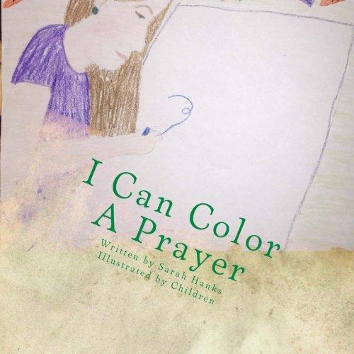 Download I Can Color A Prayer (I Can Pray) (Volume 1) PDF Text fb2 ebook