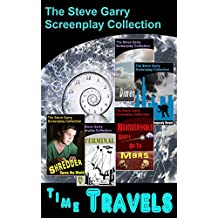 Time Travels: The Steve Garry Screenplay Collection (English Edition)