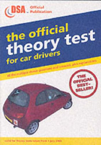 Read Online The Official Theory Test for Car Drivers: Valid for Theory Tests Taken from 1 July 2003 ebook