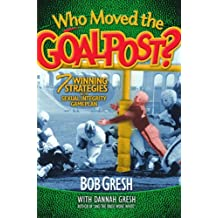Who Moved The Goalpost?: 7 Winning Strategies In The Sexual Integrity Game Plan