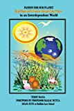 Passion for Our Planet, Terry Bagia, 1449097405