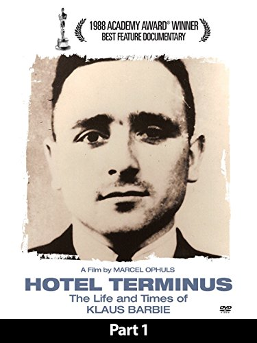 (Hotel Terminus: The Life and Times of Klaus Barbie - Part)