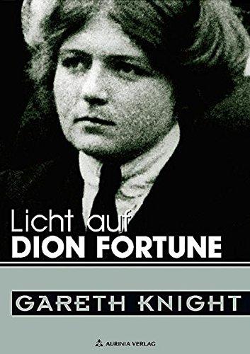 Licht auf Dion Fortune - eine der bedeutendsten Persönlichkeiten des 20. Jahrhunderts