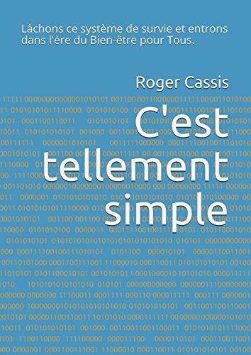 C'est tellement simple: Vivre autrement (French Edition)