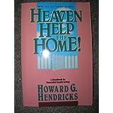 Heaven Help the Home