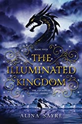 The Illuminated Kingdom (The Voyages of the Legend) (Volume 4)