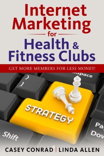 Download Internet Marketing for Health & Fitness Clubs Pdf