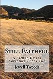 Still Faithful, Jewell Tweedt, 1479209287