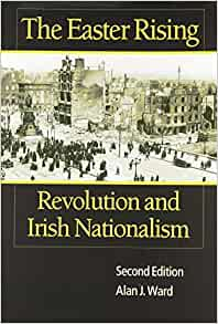 a book analysis of the easter rising revolution and irish nationalism by alan j ward Fishpond australia, the easter rising: revolution and irish nationalism by alan j wardbuy  books online: the easter rising: revolution and irish nationalism, 2003, fishpondcomau the easter rising, alan j ward - shop online for books in australia.