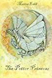 img - for The Potter Princess: small format (Dragon's Dignity) (Volume 1) book / textbook / text book