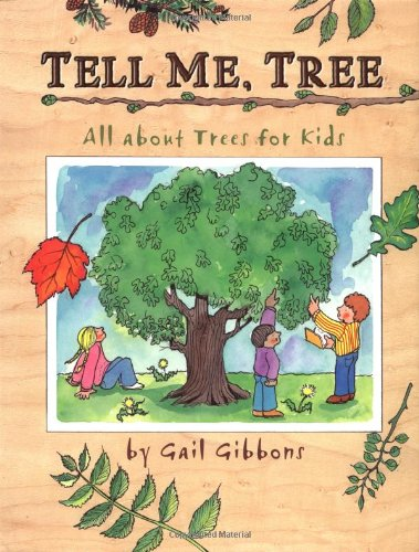 Tell Me, Tree: All About Trees for Kids]()