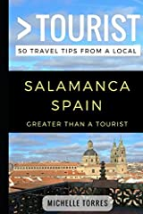 Greater Than a Tourist- Salamanca Spain: 50 Travel Tips from a Local Paperback