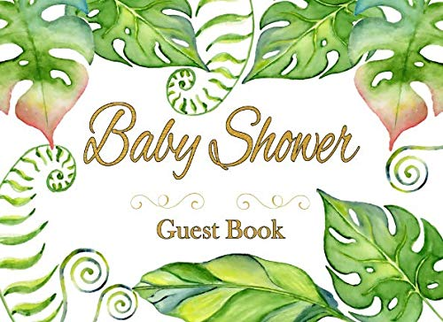 Baby Shower Guest Book: Safari Jungle Leaves, Advice for Parents and Gift Log -