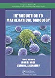 Introduction to Mathematical Oncology (Chapman & Hall/CRC Mathematical and Computational Biology)