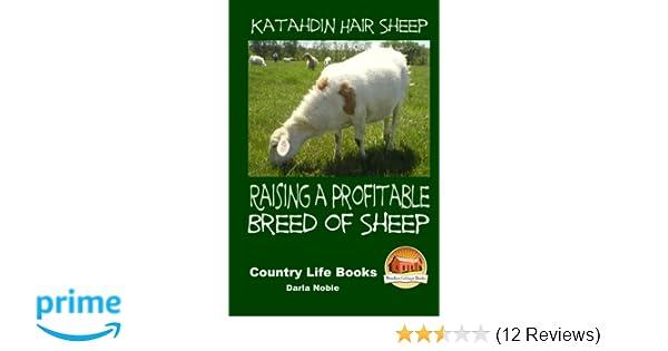 Katahdin Hair Sheep - Raising a Profitable Breed of Sheep