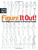 img - for Figure It Out! The Beginner's Guide to Drawing People book / textbook / text book