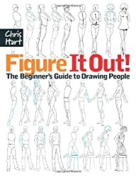 Figure It Out!: The Beginner's Guide to Drawing People (Christopher Hart Figure It Out!)