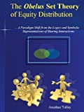 The Obelus Set Theory of Equity Distribution, Jonathan Yalley, 145678725X