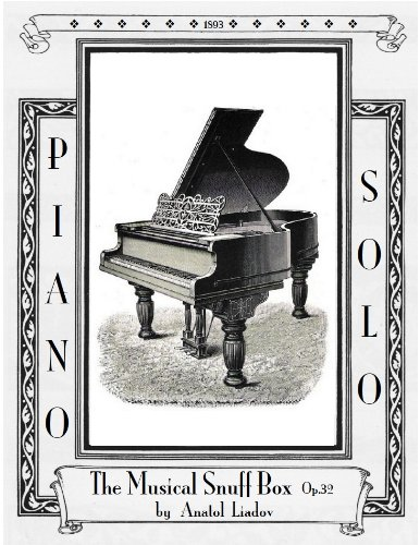 Musical Snuff Box - The Musical Snuff Box Op.32 - Piano Solo
