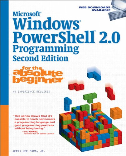 Download Microsoft Windows PowerShell 2.0 Programming for the Absolute Beginner Pdf