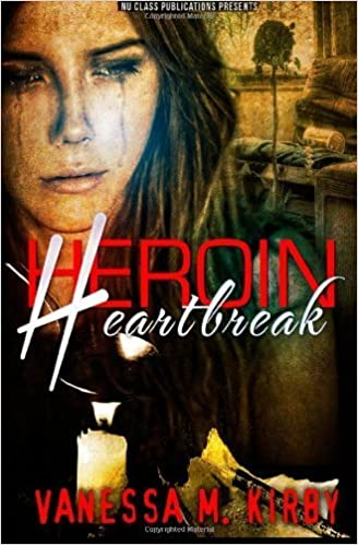 Heroin Heartbreak June 5, 2013