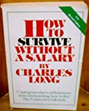 How to Survive Without a Salary, Charles Long, 0920197035