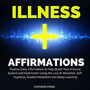 Illness Affirmations Audiobook