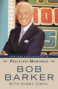 Priceless Memories by [Barker, Bob, Diehl, Digby]