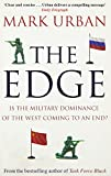 Book cover for The Edge: Is the Military Dominance of the West Coming to an End?