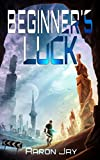 Beginner's Luck (Character Development Book 1)