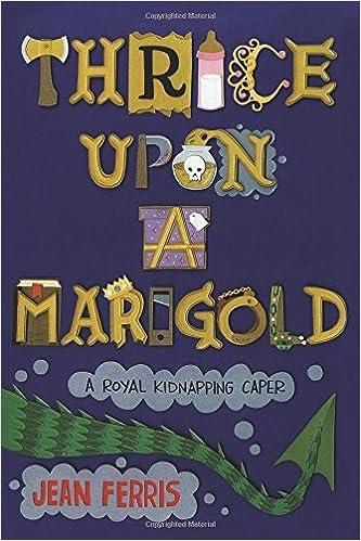 thrice upon a marigold cover jean ferris children fantasy humor
