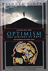 Optimism: The Biology of Hope (Kodansha Globe)