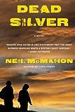 Dead Silver, Neil McMahon, 0061340774