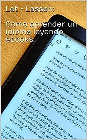 Let • Lassen: Como aprender un idioma leyendo ebooks. Una pequeña ...