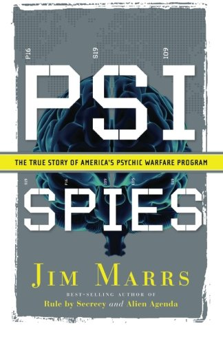 PSI Spies: The True Story of America's Psychic Warfare Program [Jim Marrs] (Tapa Blanda)