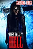 #8: They Call It Hell