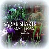 Sarab Shakti Mantras by Siddhartha