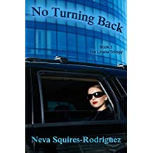 No Turning Back (The Liliana Series Book 3)